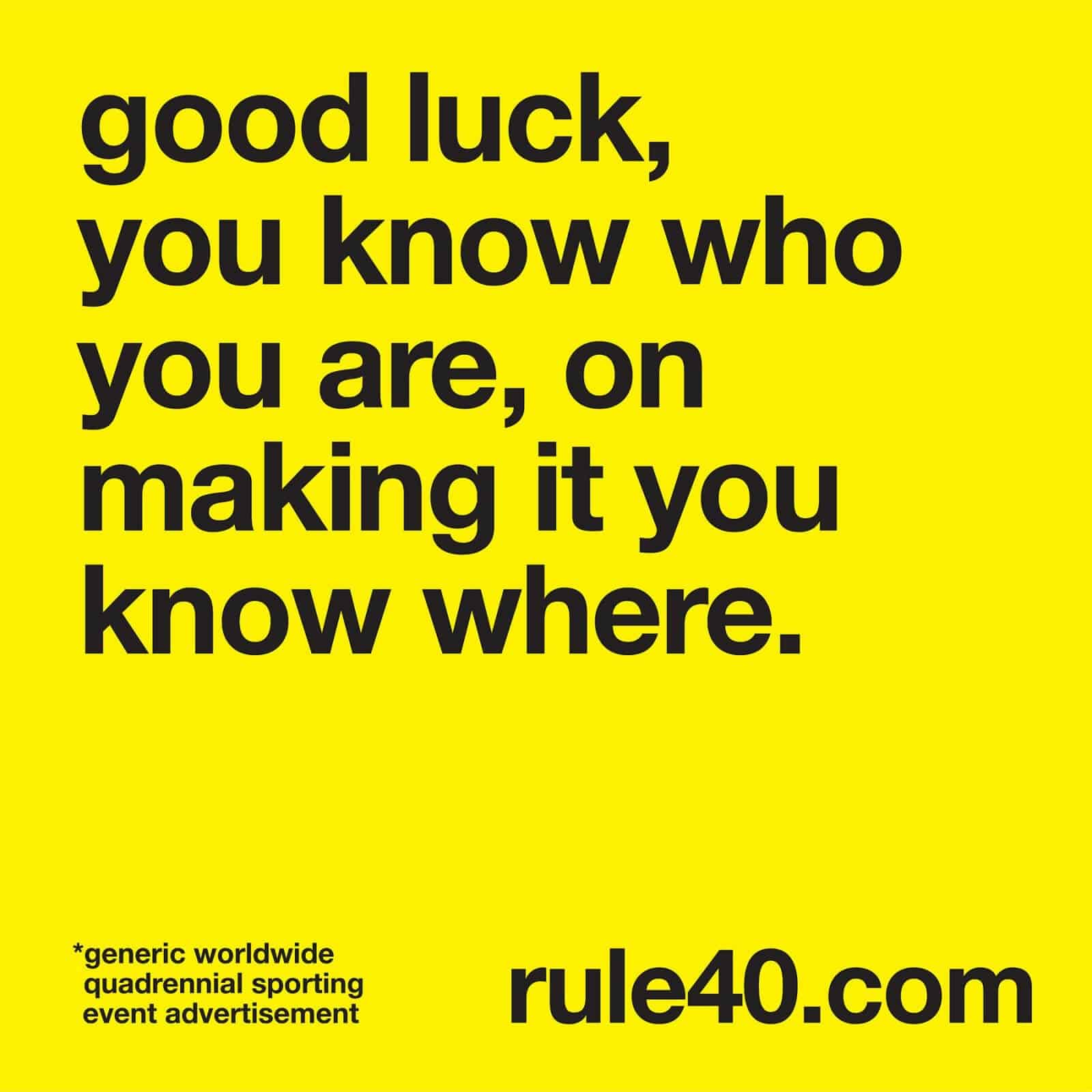 RULE 40 restrictions for businesses #theeventthatshallnotbenamed