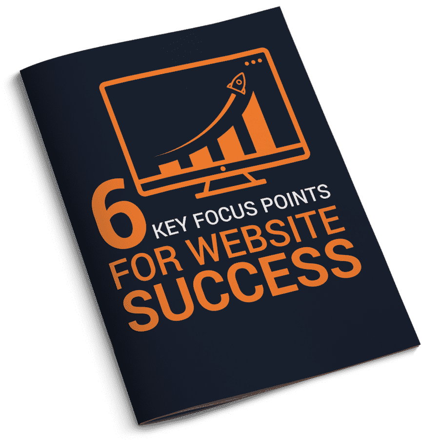 6 Key Focus Points for Website Success